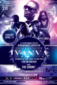 DIS ENT. PRESENTS: KUKERE MASTER, IYANYA AT SHRINE 4.11.13