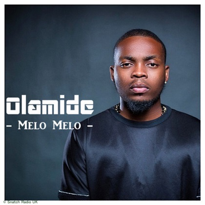 [ MUSIC VIDEO ] @Olamide_YBNL- Melo Melo