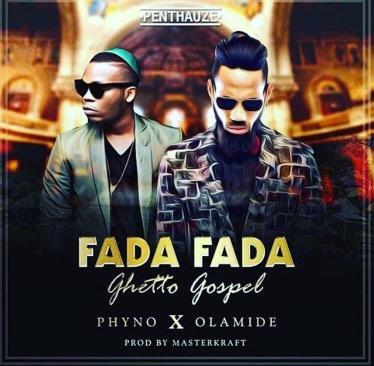 Phyno-Fada ft Olamide